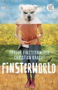Cover-Bild zu Finsterwalder, Frauke: Finsterworld