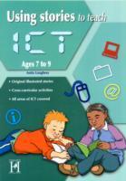 Cover-Bild zu Loughrey, Anita: Using Stories to Teach ICT Ages 7-9