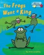 Cover-Bild zu Loughrey, Anita (Anita Loughrey): The Frogs Want a King