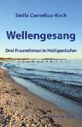 Cover-Bild zu Wellengesang von Cornelius-Koch, Stella