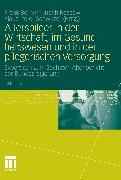 Cover-Bild zu Rossow, Judith (Hrsg.): Altersbilder in der Wirtschaft, im Gesundheitswesen und in der pflegerischen Versorgung (eBook)