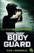Cover-Bild zu Bradford, Chris: Bodyguard - Das Lösegeld