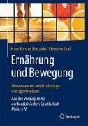 Cover-Bild zu Biesalski, Hans Konrad: Ernährung und Bewegung - Wissenswertes aus Ernährungs- und Sportmedizin