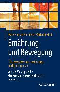 Cover-Bild zu Biesalski, Hans Konrad: Ernährung und Bewegung - Wissenswertes aus Ernährungs- und Sportmedizin (eBook)