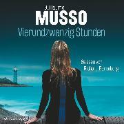 Cover-Bild zu Musso, Guillaume: Vierundzwanzig Stunden (Audio Download)