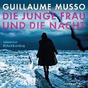 Cover-Bild zu Musso, Guillaume: Die junge Frau und die Nacht (Audio Download)