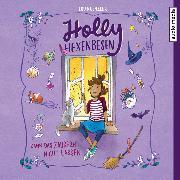 Cover-Bild zu Holly Hexenbesen kann das Zaubern nicht lassen (Audio Download) von Kuenzler, Lou