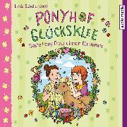 Cover-Bild zu Ponyhof Glücksklee - Beste Pony-Freundinnen für immer (Audio Download) von Schellendorff, Linda