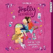 Cover-Bild zu Holly Hexenbesen und der große Freundschaftszauber (Audio Download) von Kuenzler, Lou