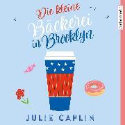 Cover-Bild zu Die kleine Bäckerei in Brooklyn (Audio Download) von Caplin, Julie