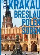 Cover-Bild zu Klöppel, Klaus: DuMont BILDATLAS Krakau, Breslau, Polen Süden