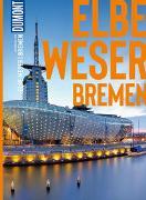 Cover-Bild zu Bremer, Sven: DuMont Bildatlas Elbe und Weser, Bremen