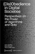 Cover-Bild zu Quadflieg, Sven (Hrsg.): (Dis)Obedience in Digital Societies (eBook)