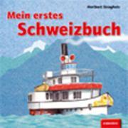 Cover-Bild zu Mein erstes Schweizbuch