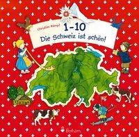 Cover-Bild zu 1-10 - Die Schweiz ist schön!