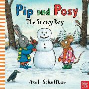 Cover-Bild zu Reid, Camilla: Pip and Posy: The Snowy Day