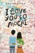 Cover-Bild zu Kuhn, Sarah: I Love You So Mochi (Point Paperbacks)