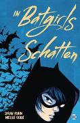 Cover-Bild zu Kuhn, Sarah: In Batgirls Schatten