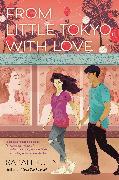 Cover-Bild zu Kuhn, Sarah: From Little Tokyo, With Love