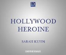 Cover-Bild zu Kuhn, Sarah: Hollywood Heroine
