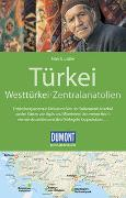 Cover-Bild zu Latzke, Hans E.: DuMont Reise-Handbuch Reiseführer Türkei, Westtürkei, Zentralanatolien