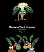 Cover-Bild zu Ungerer, Tomi: Museum Tomi Ungerer