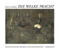 Cover-Bild zu Flora, Paul: Die welke Pracht