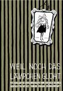 Cover-Bild zu Searle, Ronald: Weil noch das Lämpchen glüht