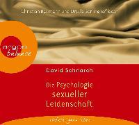 Cover-Bild zu Die Psychologie sexueller Leidenschaft