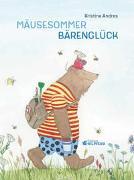 Cover-Bild zu Andres, Kristina: Mäusesommer - Bärenglück