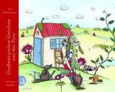 Cover-Bild zu Strittmatter, Eva: Großmütterchen Gutefrau und ihre Tiere