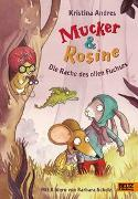 Cover-Bild zu Andres, Kristina: Mucker & Rosine Die Rache des ollen Fuchses