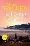 Cover-Bild zu Walker, Martin: The Dying Season (eBook)