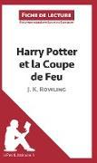 Cover-Bild zu Guihéneuf, Sandrine: Harry Potter et la Coupe de feu de J. K. Rowling (Fiche de lecture)