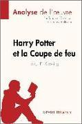 Cover-Bild zu Guihéneuf, Sandrine: Harry Potter et la Coupe de feu de J. K. Rowling (Analyse de l'oeuvre) (eBook)