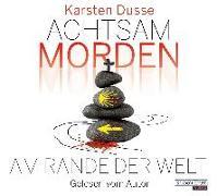 Cover-Bild zu Achtsam morden am Rande der Welt (3) von Dusse, Karsten