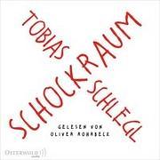 Cover-Bild zu Schlegl, Tobias: Schockraum