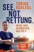 Cover-Bild zu Schlegl, Tobias: See. Not. Rettung (eBook)