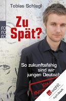 Cover-Bild zu Schlegl, Tobias: Zu spät? (eBook)