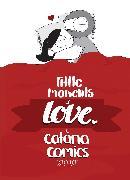 Cover-Bild zu Chetwynd, Catana: Little Moments of Love