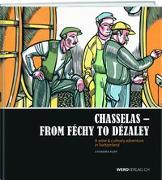 Cover-Bild zu Kurt, Chandra: Chasselas - From Féchy to Dézaley