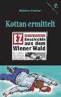 Cover-Bild zu Zenker, Helmut: Kottan ermittelt: Geschichte aus dem Wiener Wald (eBook)