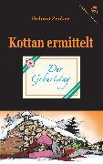 Cover-Bild zu Zenker, Helmut: Kottan ermittelt: Der Geburtstag (eBook)