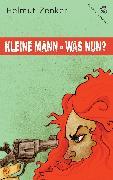 Cover-Bild zu Zenker, Helmut: Kleine Mann - was nun? (eBook)