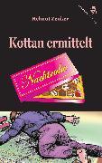 Cover-Bild zu Zenker, Helmut: Kottan ermittelt: Nachtruhe (eBook)