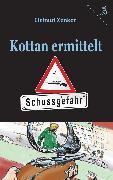 Cover-Bild zu Zenker, Helmut: Kottan ermittelt: Schussgefahr (eBook)