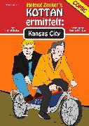 Cover-Bild zu Zenker, Helmut: Kottan ermittelt: Kansas City (eBook)