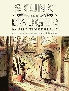 Cover-Bild zu Timberlake, Amy: Skunk and Badger (Skunk and Badger 1)