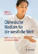 Cover-Bild zu Chinesische Medizin für die westliche Welt (eBook) von Schmincke, Christian
