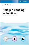 Cover-Bild zu Huber, Stefan (Hrsg.): Halogen Bonding in Solution (eBook)